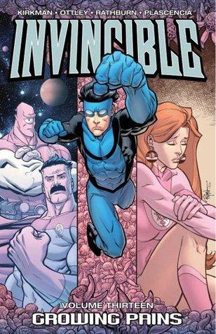 Invincible, Vol. 13: Growing Pains  by  Robert Kirkman