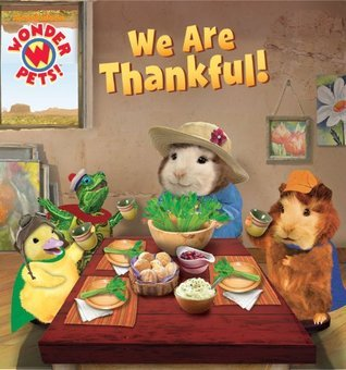 We Are Thankful!  by  Josh Selig
