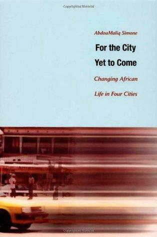 Urbanizing a New Global South: Movements at the Crossroads  by  AbdouMaliq Simone