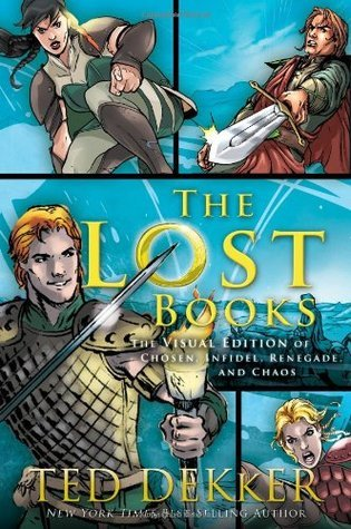The Lost Books Visual Edition (The Lost Books, #1-4) Ted Dekker