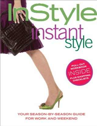 In Style 101  by  InStyle Magazine