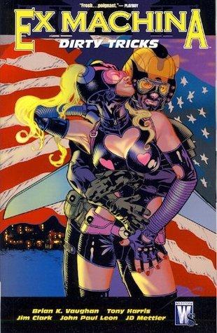 Ex Machina, Vol. 8: Dirty Tricks (Ex Machina, #8)  by  Brian K. Vaughan