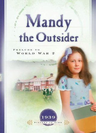 Mandy the Outsider  by  NormaJean Lutz