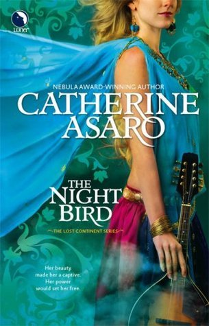 The Night Bird (Lost Continent #5) Catherine Asaro