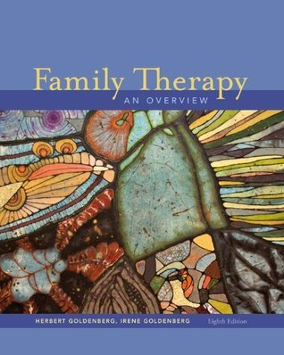 Family Therapy: An Overview (Psy 644 Family Therapy) Herbert Goldenberg