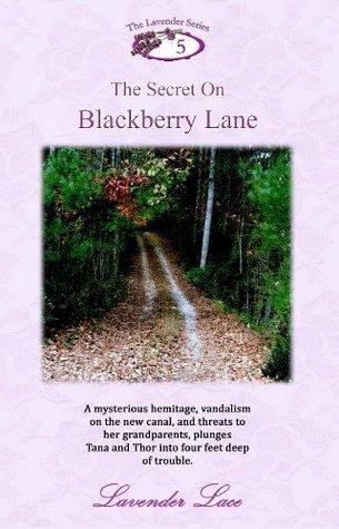 The Secret on Blackberry Lane (The Lavender Series) Lavender Lace