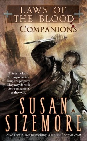 Companions (Laws of the Blood, #3)  by  Susan Sizemore