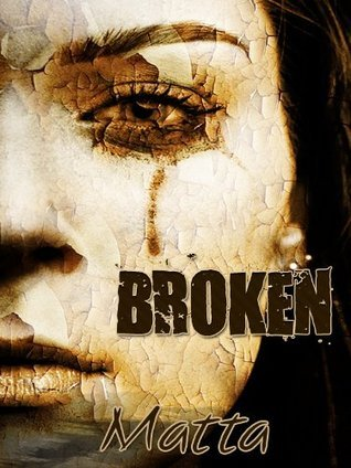 Broken  by  Matta