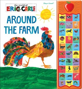 Around the Farm: Play-a-Sound Eric Carle