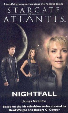 Stargate Atlantis: Nightfall (Stargate Atlantis, #10)  by  James Swallow