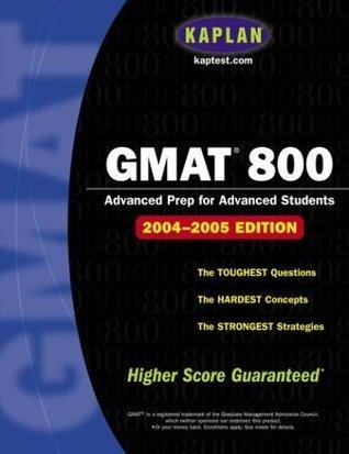 GMAT 800, 2004 Edition  by  Kaplan Inc.