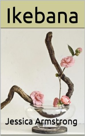 Ikebana: What Ikebana Flower Arranging is and How to Get Started  by  Jessica Armstrong