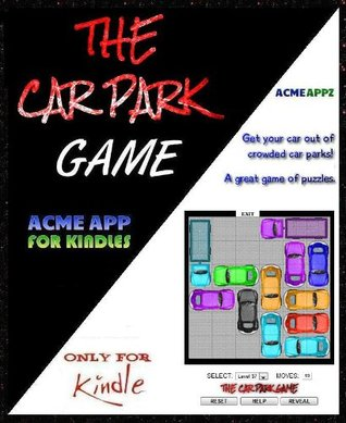 THE CAR PARK GAME  by  Ray Keith