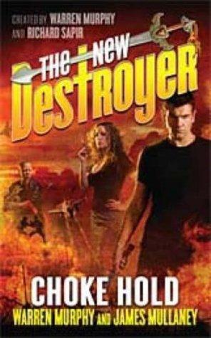 The New Destroyer: Choke Hold Warren Murphy
