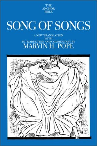 Songs of Songs (The Anchor Bible, Vol. 7C)  by  Marvin H. Pope