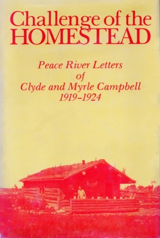Challenge of the Homestead  by  Clyde Campbell
