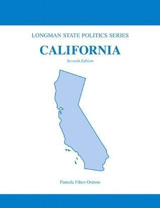 California (Longman State Politics) (Valuepack Item Only) (7th Edition) Pamela Fiber-Ostrow