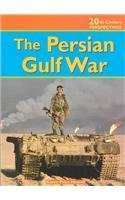 The Persian Gulf War (20th Century Perspectives) Karen Price-Hossell