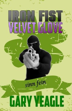 Iron Fist Velvet Glove  by  Gary Yeagle