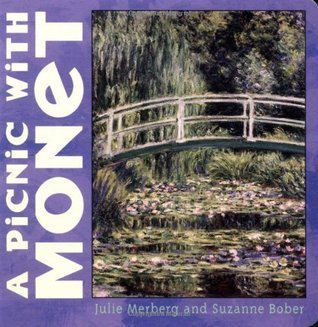 A Picnic with Monet Julie Merberg