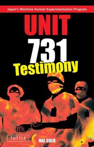 Unit 731 - Testimony Hal Gold