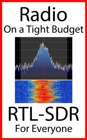 Radio On A Tight Budget: RTL-SDR For Everyone Akos Czermann