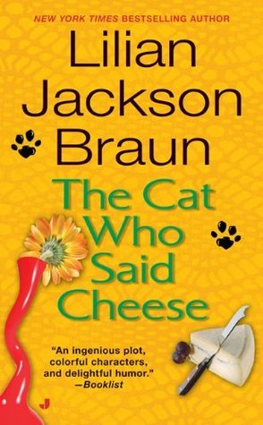 The Cat Who Said Cheese (Cat Who... #18)  by  Lilian Jackson Braun