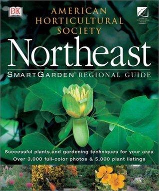 Smartgarden Regional Guide: Northeast  by  Rita Pelczar