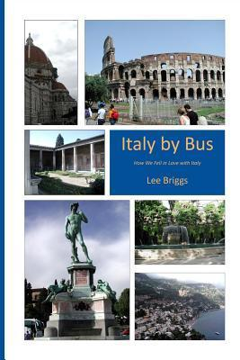 Italy  by  Bus by Lee Briggs