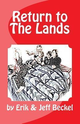 Return to the Lands  by  Erik Beckel
