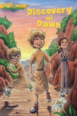 Discovery at Dawn (Gospel Time Trekkers #6)  by  Maria Grace Dateno
