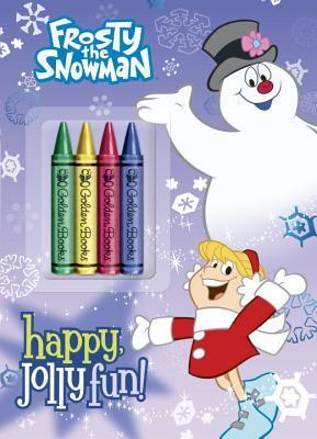 Happy, Jolly Fun! (Frosty the Snowman)  by  Mary Man-Kong