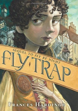 Fly Trap (Fly By Night, #2) Frances Hardinge