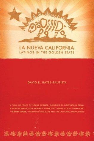 La Nueva California David E. Hayes-Bautista