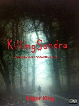 Killing Sandra Edgar King