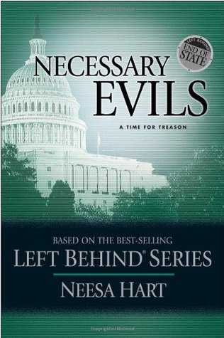 End of State: Necessary Evils: A Time for Treason Neesa Hart