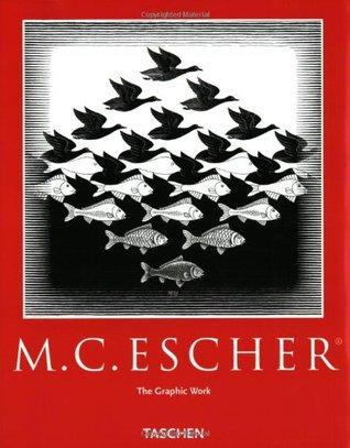 The Magic Of M. C. Escher M.C. Escher