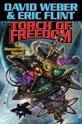 Torch of Freedom (Honorverse: Wages of Sin, #2)  by  David Weber