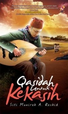 Qasidah Untuk Kekasih Siti Munirah A. Rashid