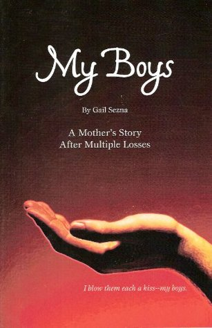 My Boys  by  Gail Sezna
