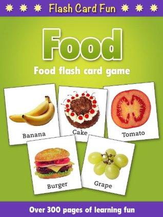 Flash Card Fun : Food Alison Wellman