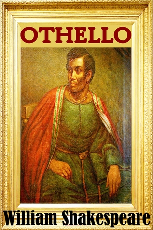 Othello - Classic Version (Annotated, Quotes, Other Features)  by  William Shakespeare