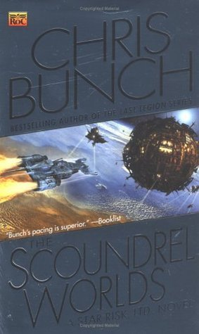 The Scoundrel Worlds (Star Risk, #2)  by  Chris Bunch