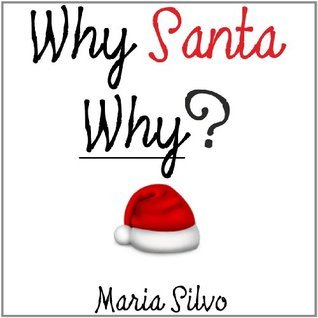 Why Santa Why Maria Silvo