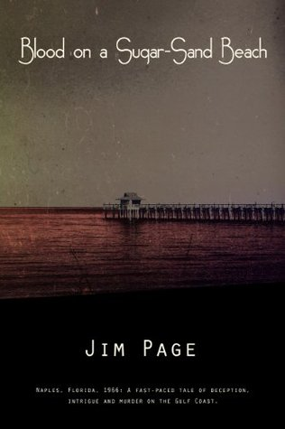 Blood on a Sugar-Sand Beach (Naples 66)  by  Jim Page