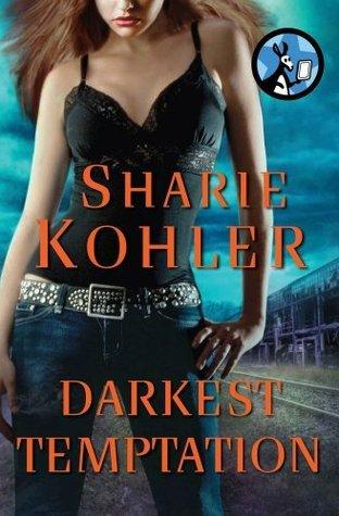 Darkest Temptation  by  Sharie Kohler