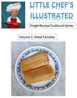 Little Chefs Illustrated (Single Recipe Cookbook Series) Sergio Cuevas