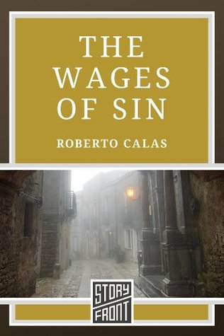 The Wages of Sin  by  Roberto Calas