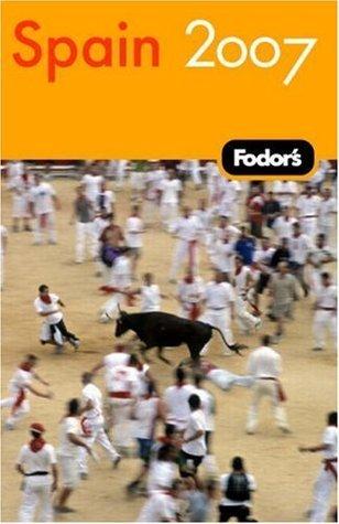 Fodors Spain 2007 Fodors Travel Publications Inc.