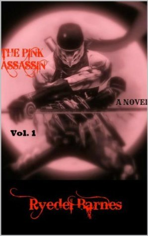 The Pink Assassin  by  Ryedel Barnes